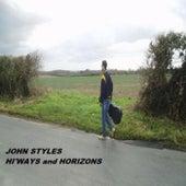 Hi'ways & Horizons by John Styles