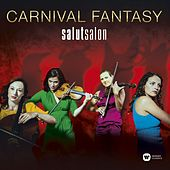 Carnival Fantasy - A Carnival Of The Animals And Other Fantasies by Salut Salon