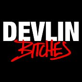 Play & Download Bitches by Devlin | Napster