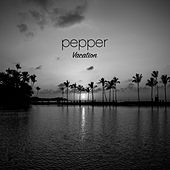 Play & Download Vacation by Pepper | Napster