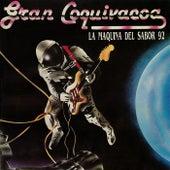 Play & Download La Máquina del Sabor 92 by Gran Coquivacoa | Napster