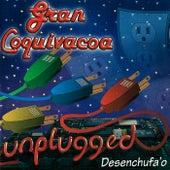 Play & Download Desenchufa'o by Gran Coquivacoa | Napster