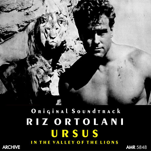 Play & Download Ursus in the Valley of the Lions (Original Motion Picture Soundtrack) by Riz Ortolani | Napster