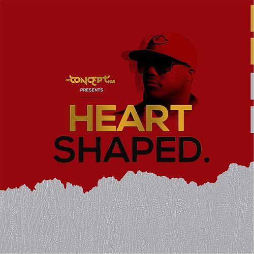 Heart Shaped by The Concept Man