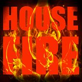 House Fire by Various Artists