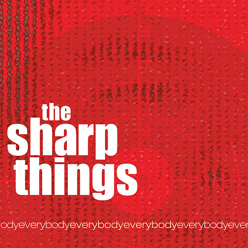 Play & Download EverybodyEverybody by The Sharp Things | Napster