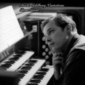 Bach: Goldberg Variations - Glenn Gould by Glenn Gould