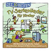 Die 30 besten TV-Serienlieder für Kinder von Karsten Glück Simone Sommerland