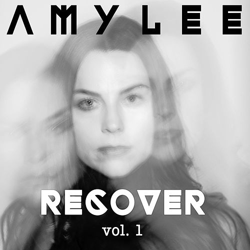 Play & Download Recover, Vol. 1 by Amy Lee | Napster