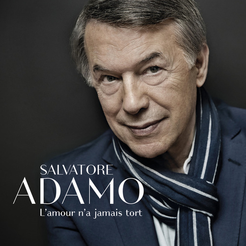 Play & Download L'amour n'a jamais tort by Salvatore Adamo | Napster