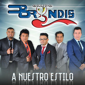 Play & Download A Nuestro Estilo by Grupo Bryndis | Napster
