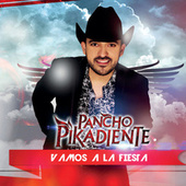 Play & Download Vamos A La Fiesta by Pancho Pikadiente | Napster