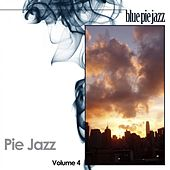 Play & Download Pie Jazz, Vol. 4 by Various Artists | Napster