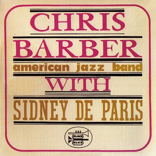 Sidney de Paris (NYC 1960) by Chris Barber