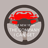 Play & Download The Company I Can Get by The New Year | Napster