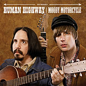 Play & Download Moody Motorcycle by Human Highway | Napster
