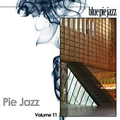 Play & Download Pie Jazz, Vol. 11 by Various Artists | Napster