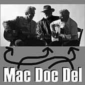 Play & Download Mac, Doc, & Del by Mac Wiseman | Napster