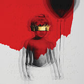 Play & Download Anti by Rihanna | Napster