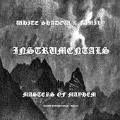 Masters Of Mayhem Instrumentals by The White Shadow