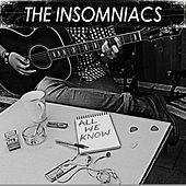 All We Know (Demo) by The Insomniacs