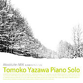 Play & Download Tomoko Yazawa Piano Solo Absolute-MIX by Tomoko Yazawa | Napster