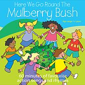 Play & Download Here We Go Round The Mulberry Bush by Kidzone | Napster