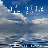 Play & Download Infinity Ibiza (Chillhouse Tracks) by Various Artists | Napster