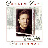 Christmas: The Gift by Collin Raye