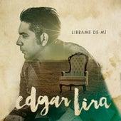 Play & Download Librame de Mí by Edgar Lira | Napster