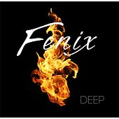Play & Download Deep by Fenix | Napster
