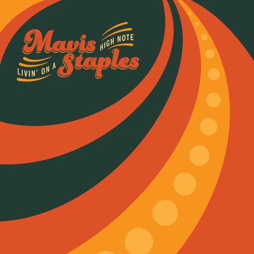 Livin' On A High Note by Mavis Staples