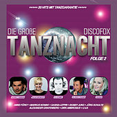Play & Download Die große Discofox Tanznacht, Folge 2 by Various Artists | Napster