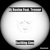 Exciting Line (feat. Tremor) by DJ Ronixx