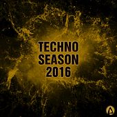 Techno Season 2016 by Various Artists