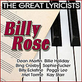 Play & Download The Great Lyricists: Billy Rose by Various Artists | Napster