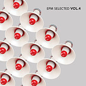 Play & Download EPM Selected Vol. 4 by Various Artists | Napster
