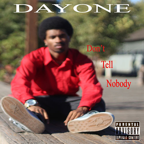 Play & Download Don't Tell Nobody - Single by Day One | Napster