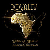 Play & Download Royalty by Sounds of Blackness | Napster