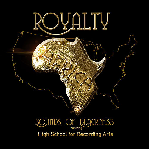 Royalty by Sounds of Blackness