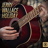 Play & Download Holiday by Jerry Wallace | Napster