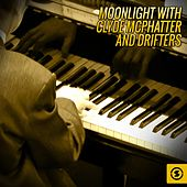 Play & Download Moonlight with Clyde McPhatter and The Drifters by Clyde McPhatter | Napster
