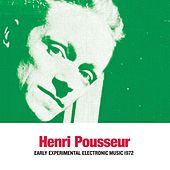 Play & Download Early Experimental Electronic Music 1972 (Ex Dei In Machinam Memoria) by Henri Pousseur | Napster
