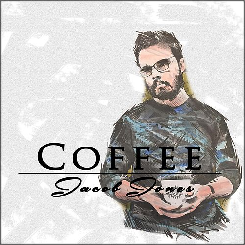 Coffee by Jacob Jones