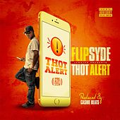 Play & Download Thot Alert by Flipsyde | Napster