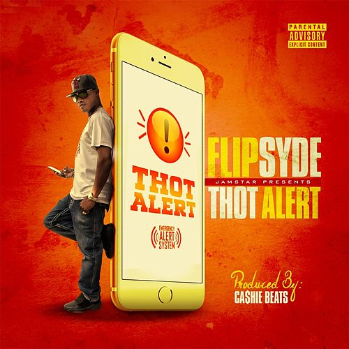 Thot Alert by Flipsyde