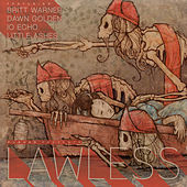 Lawless by Lawless