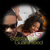 Play & Download Satisfaction Guaranteed by Big G | Napster