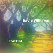 Fox Cat by David Williams
