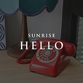 Play & Download Hello by Sunrise | Napster